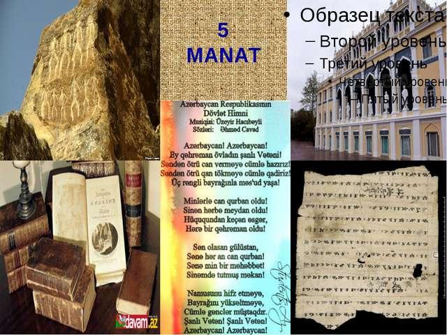 5 MANAT
