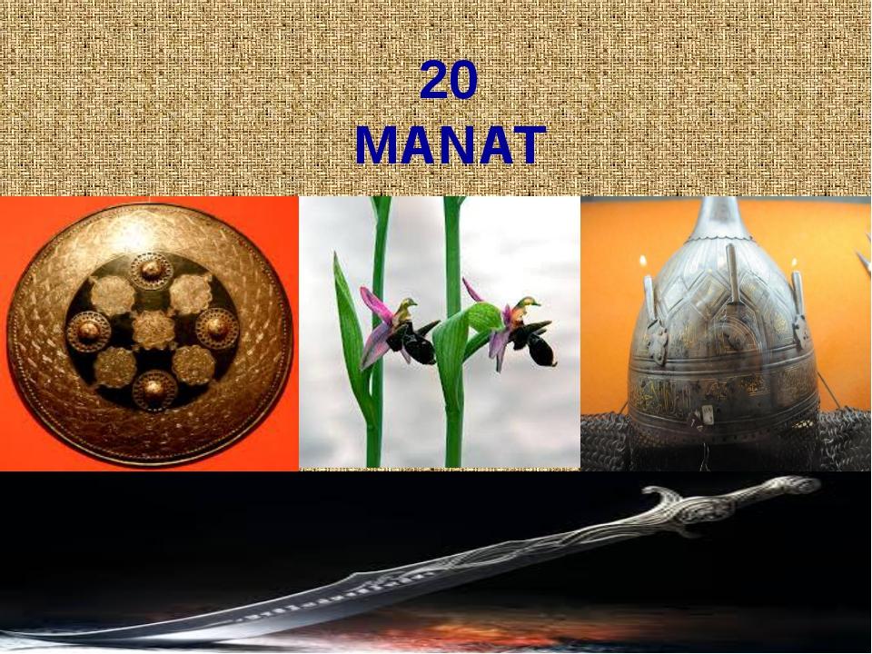 20 MANAT