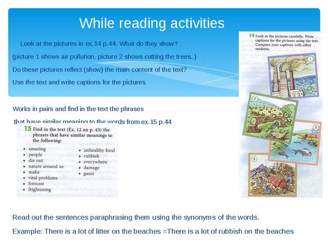 Look at the pictures in ex.14 p.44. What do they show? (picture 1 shows air p...