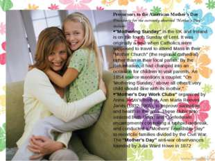 Precursors to the American Mother's Day Precedents for the currently observed
