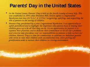 Parents' Day in the United States In the United States, Parents' Day is held