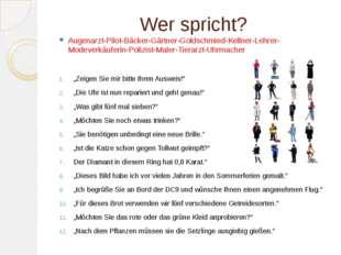 Wer spricht? Augenarzt-Pilot-Bäcker-Gärtner-Goldschmied-Kellner-Lehrer-Modeve