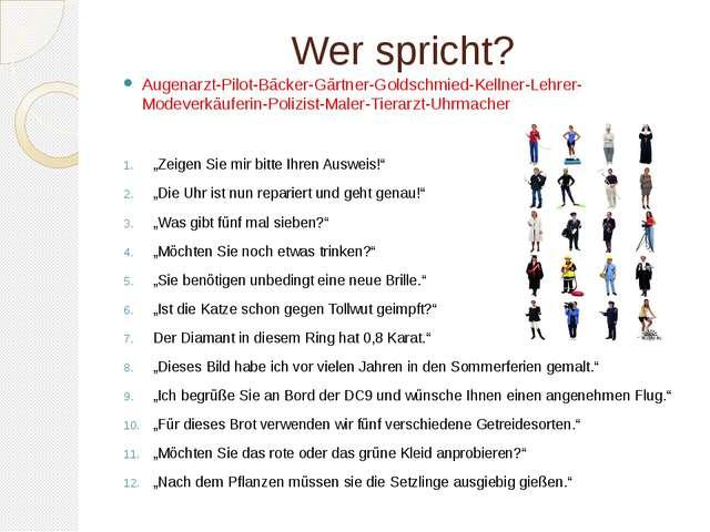 Wer spricht? Augenarzt-Pilot-Bäcker-Gärtner-Goldschmied-Kellner-Lehrer-Modeve...