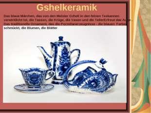 Gshelkeramik Das blaue Märchen, das von den Meister Gzheli in den feinen Teek