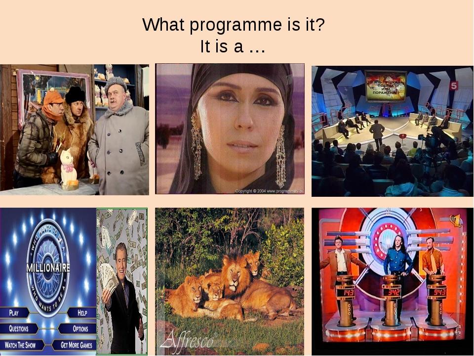What programme is it? It is a …