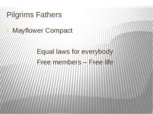 Pilgrims Fathers Mayflower Compact Equal laws for everybody Free members – Fr