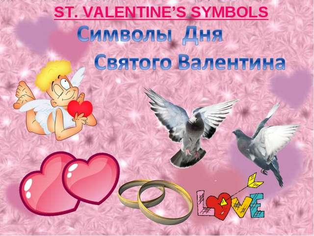 ST. VALENTINE'S SYMBOLS