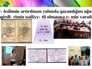 """""""Təhsil millətin gələcəyidir"""" H.Əliyev Təhsilimin artırılması yolunda qazandı"""
