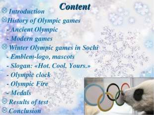 Content Introduction History of Olympic games - Ancient Olympic - Modern game