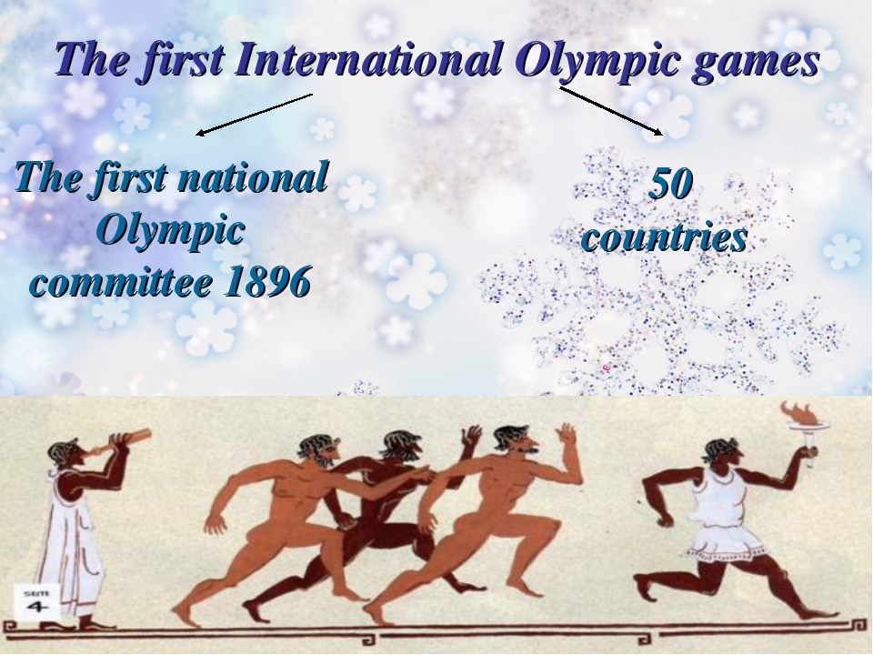 The first International Olympic games The first national Olympic committee 18...