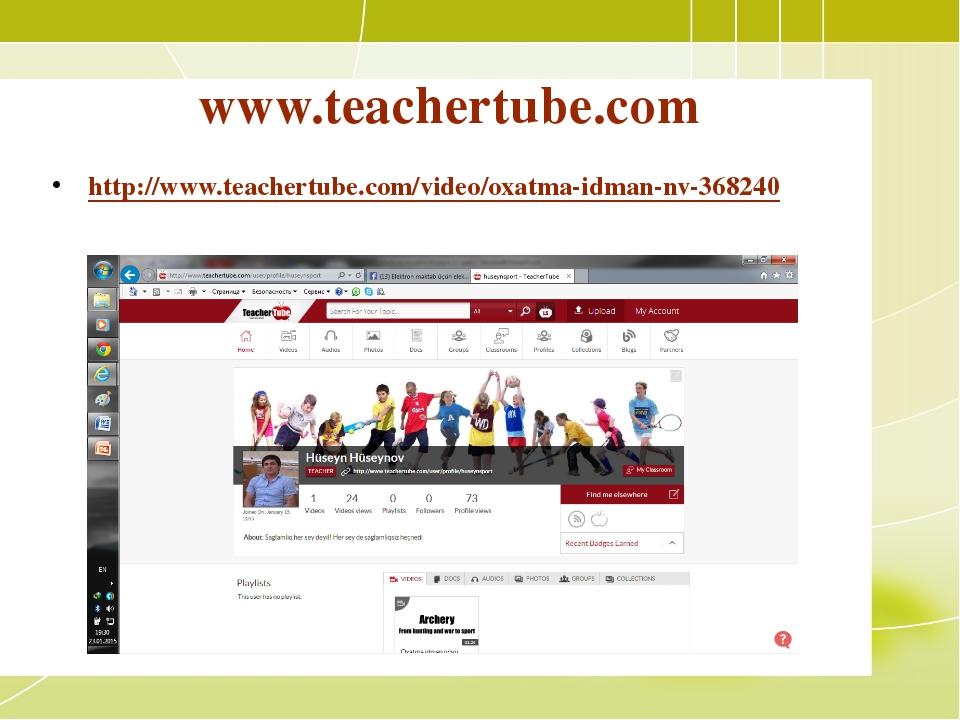 www.teachertube.com http://www.teachertube.com/video/oxatma-idman-nv-368240