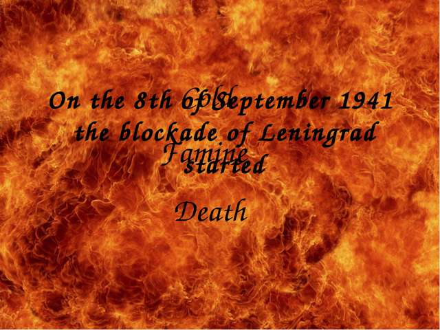 On the 8th of September 1941 the blockade of Leningrad started Cold Death Fam...