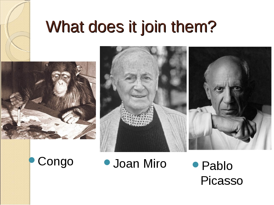 What does it join them? Congo Pablo Picasso Joan Miro