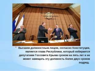 Высшим должностным лицом, согласно Конституции, является глава Республики, ко