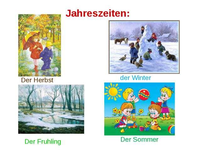 Jahreszeiten: Der Herbst der Winter Der Sommer Der Fruhling