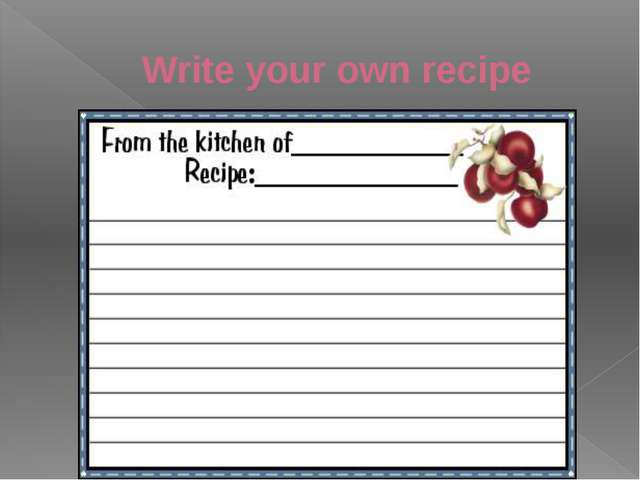 Write your own recipe