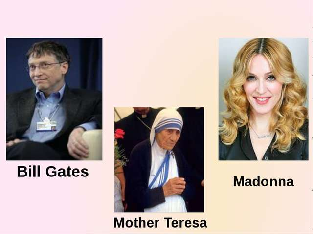 Bill Gates Mother Teresa Madonna