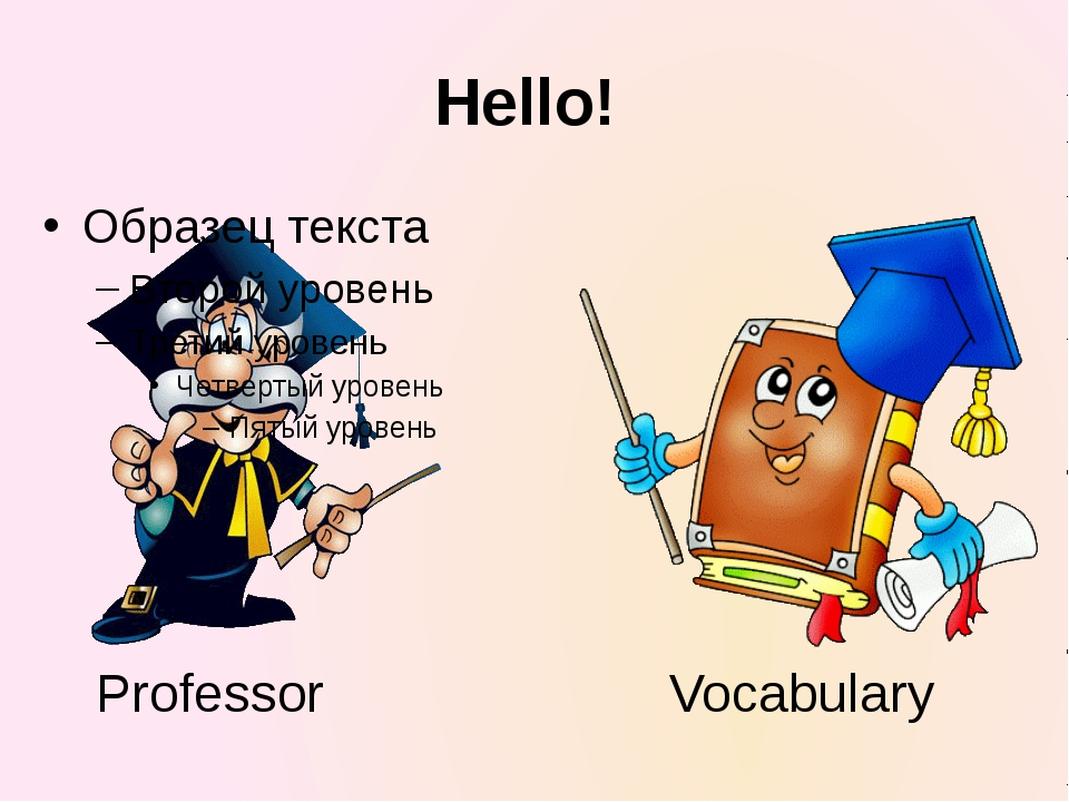 Hello! Professor Vocabulary