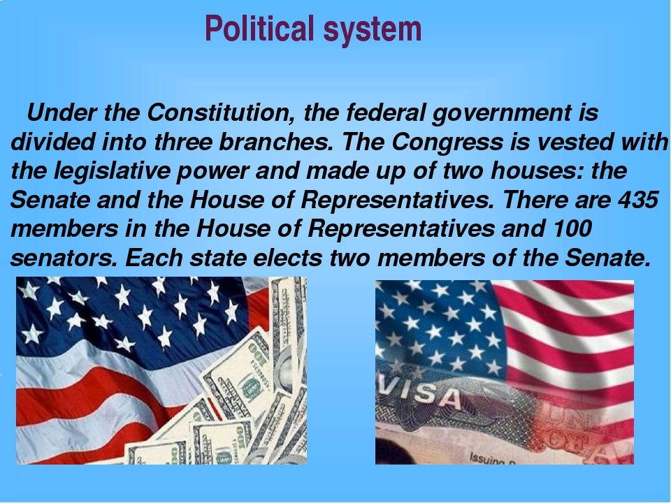 Political system Under the Constitution, the federal government is divided in...