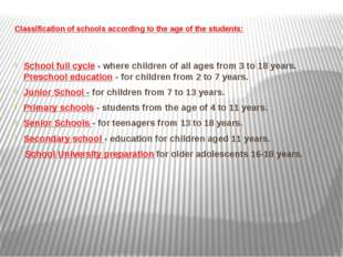 Classification of schools according to the age of the students: School full c