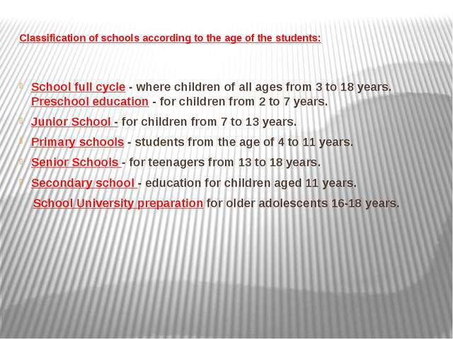 Classification of schools according to the age of the students: School full c...