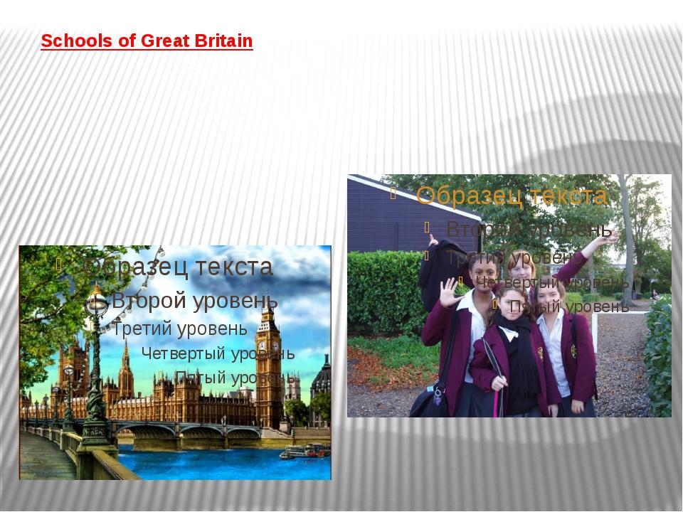 Schools of Great Britain