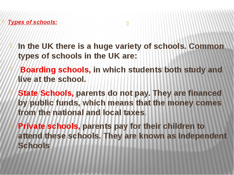 In the UK there is a huge variety of schools. Common types of schools in the...