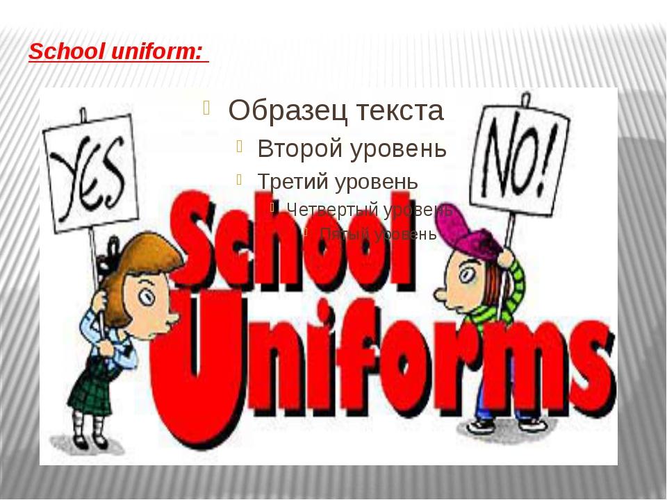 School uniform: