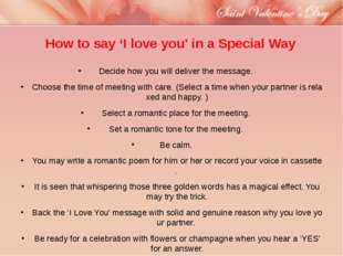 How to say 'I love you' in a Special Way Decide how you will deliver the mess