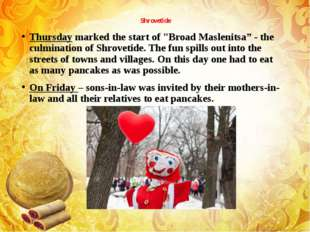 "Shrovetide Thursday marked the start of ""Broad Maslenitsa"" - the culmination"