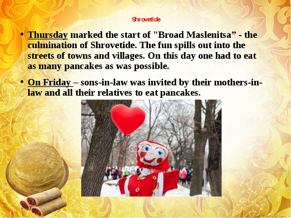 "Shrovetide Thursday marked the start of ""Broad Maslenitsa"" - the culmination..."