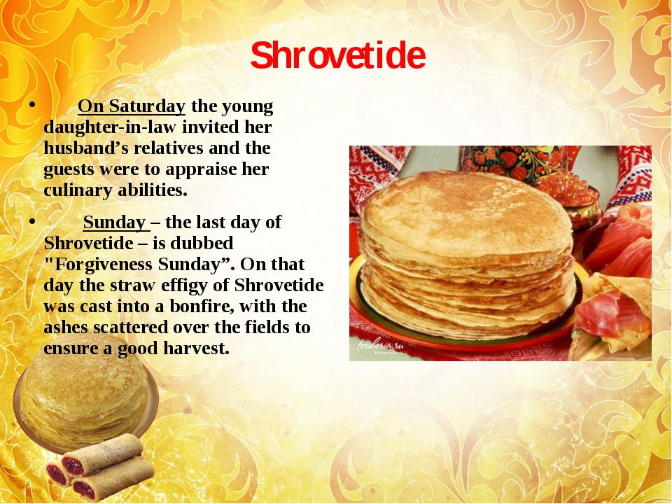 Shrovetide        On Saturday the young daughter-in-law invited her husband's...