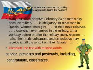 Some more information about the holiday: What do women do during the holiday