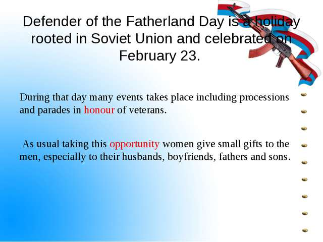 Defender of the Fatherland Day is a holiday rooted in Soviet Union and celebr...