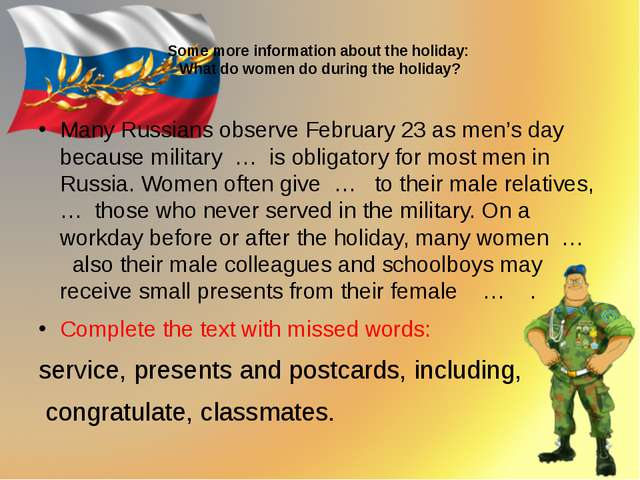 Some more information about the holiday: What do women do during the holiday...