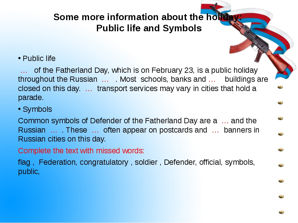 Some more information about the holiday: Public life and Symbols Public life...