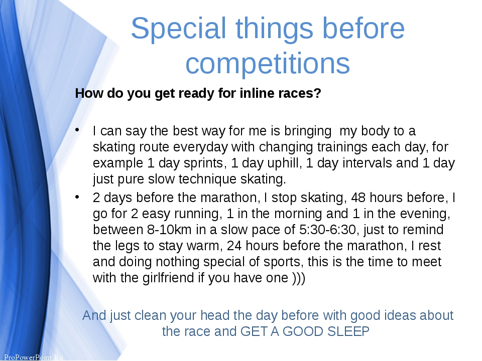 Special things before competitions How do you get ready for inline races? I c...