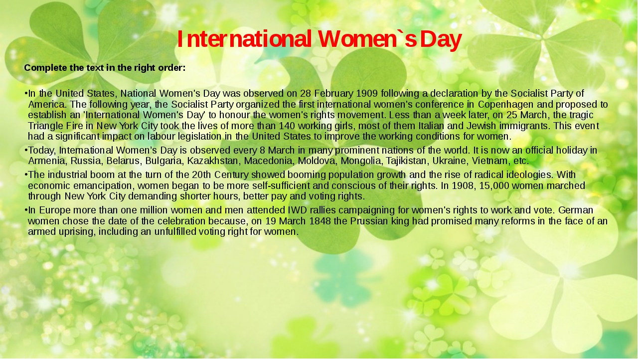 International Women`s Day Complete the text in the right order: In the United...