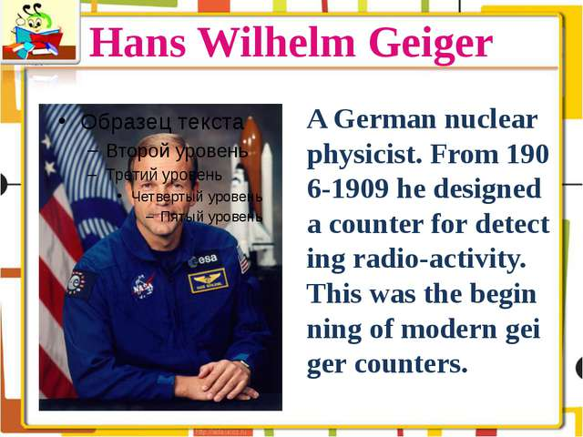 Hans Wilhelm Geiger A German nuclear physicist. From 1906-1909 he designed a...