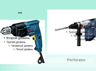 Drill Perforator