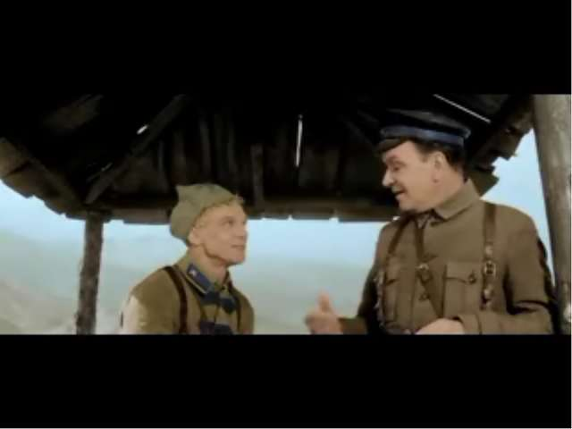 Демонстрируется видео из кинофильма «Офицеры». Демонстрируется видео из киноф...