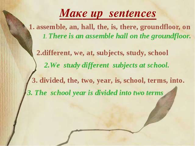 Maкe up sentences 1. assemble, an, hall, the, is, there, groundfloor, on 1. T...