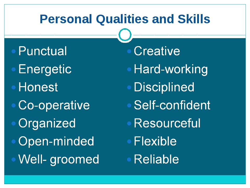 Personal Qualities and Skills
