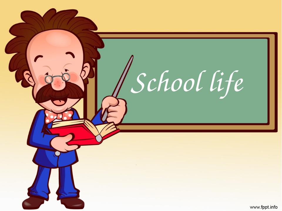 School life