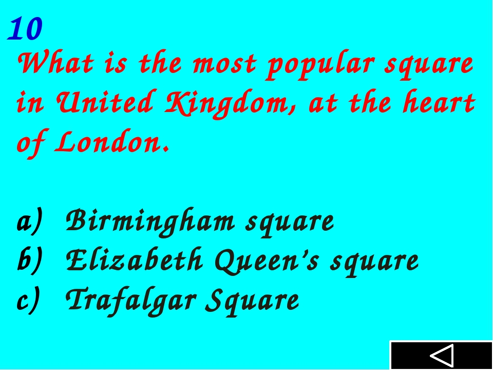 What is the most popular square in United Kingdom, at the heart of London. B...
