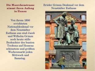Die Maerchenstrasse nimmt ihren Anfang in Hanau Von ihrem 1896 errichteten Na
