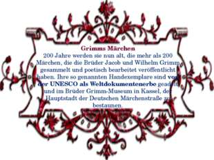 Grimms Märchen 200 Jahre werden sie nun alt, die mehr als 200 Märchen, die di