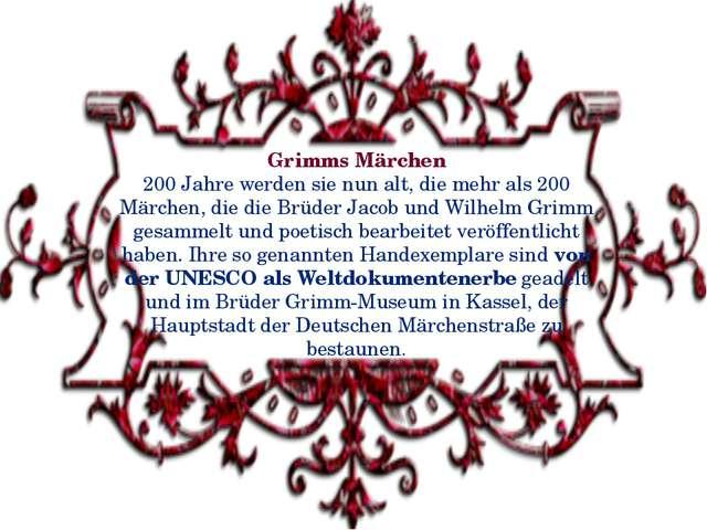 Grimms Märchen 200 Jahre werden sie nun alt, die mehr als 200 Märchen, die di...