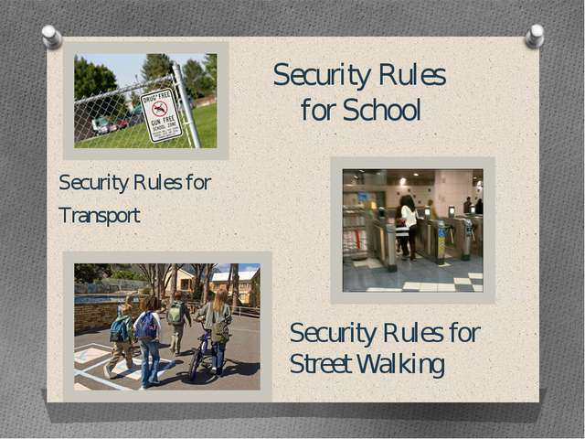 Security Rules for School Security Rules for Transport Security Rules for Str...