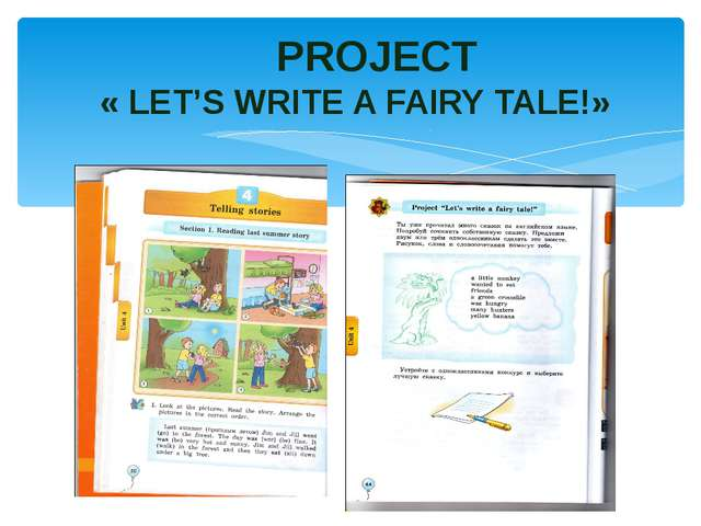 PROJECT « LET'S WRITE A FAIRY TALE!»